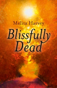 Blissfully dead cover