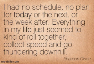 quotation-shannon-olson-life-today-meetville-quotes-126764